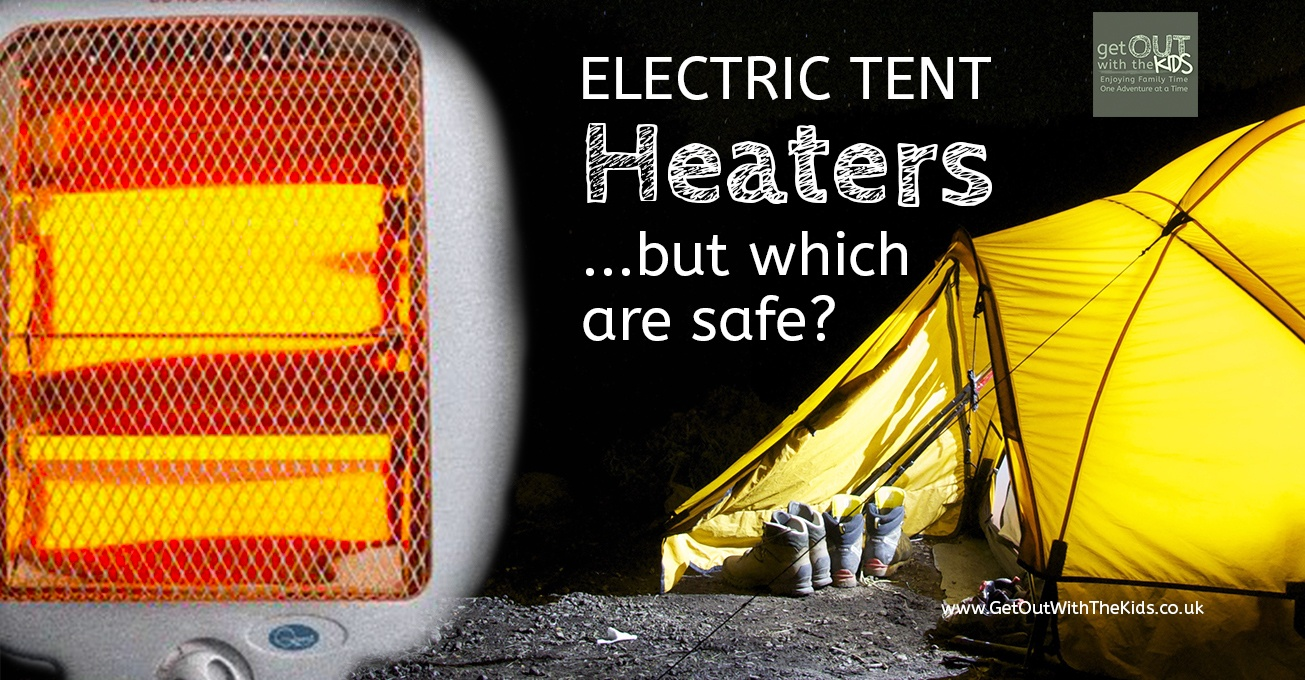 What type of electric heater is safest for a tent