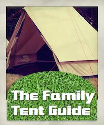 The Family Tent Guide