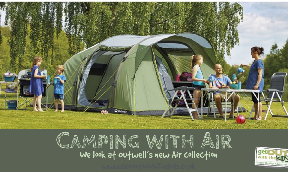 Camping with Air - we look at Outwell's new Air Collection
