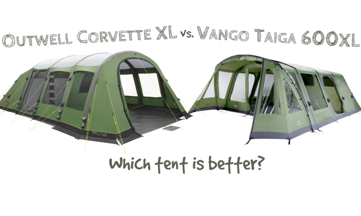 Outwell Corvette XL vs. Vango Taiga 600XL Tent Comparison