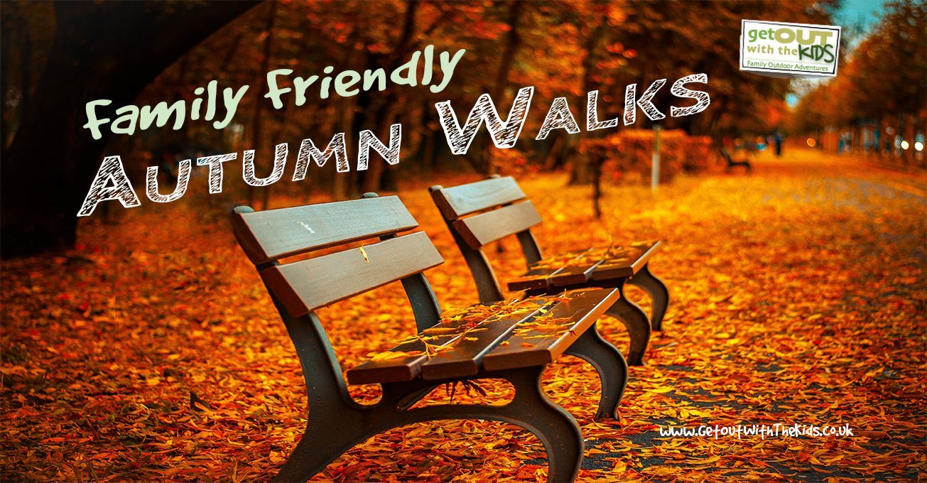 Family Friendly Autumn Walks