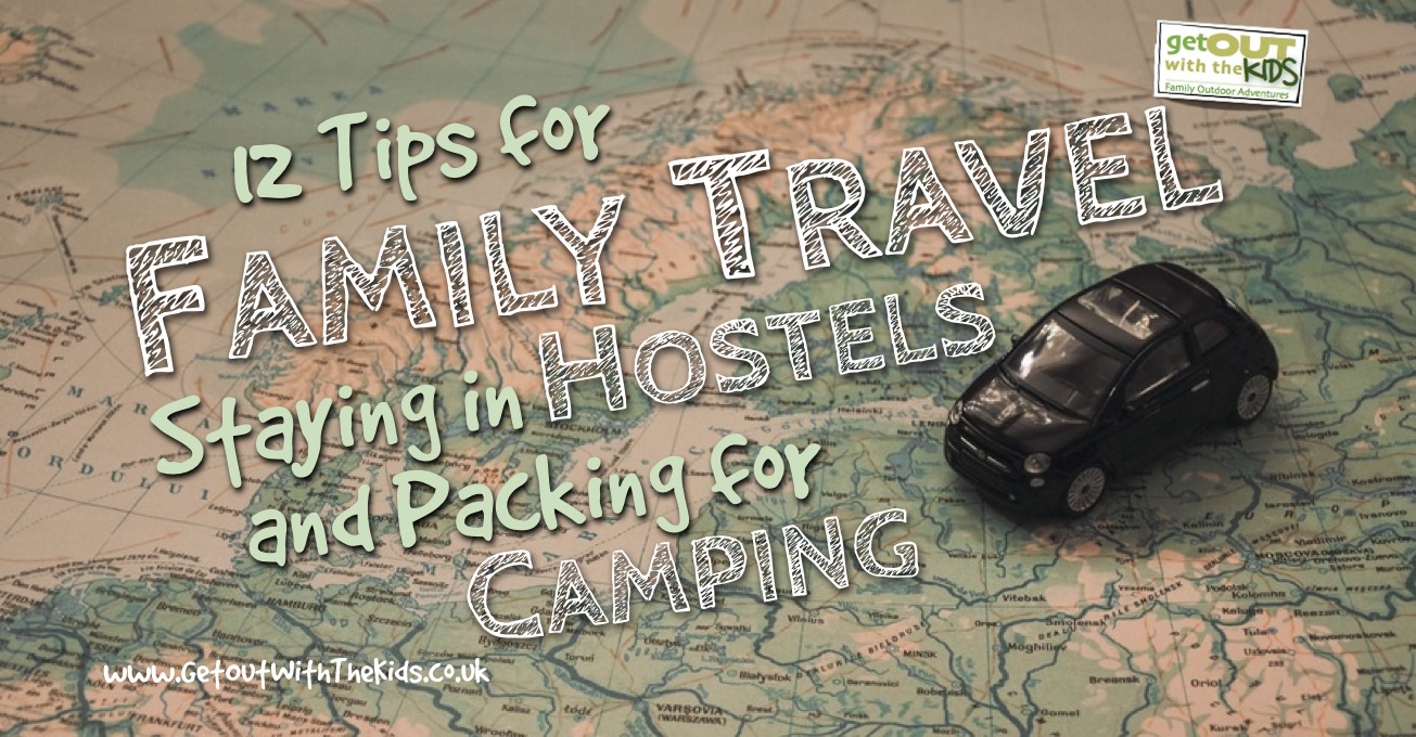 12 Tips for Family Travel and Hostels